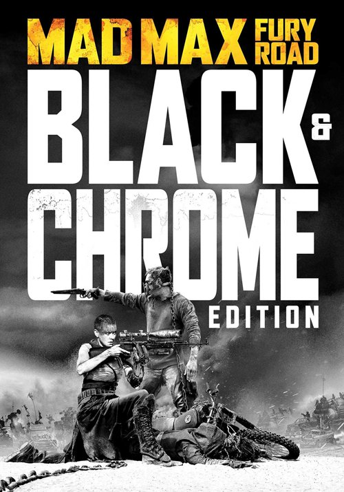 MAD MAX: ESTRADA DA FÚRIA – Black & Chrome edition
